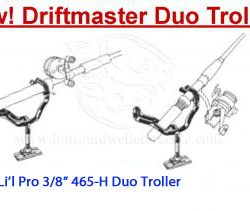 Driftmaster Li'l Pro 465-H and 465-HL Troller Rod Holders