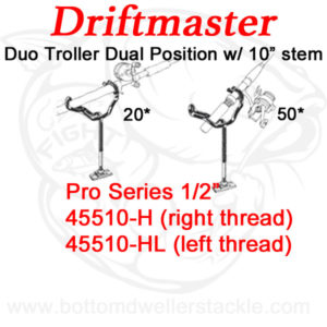 Driftmaster Pro Series Duo Troller Rod Holders 45510-H and 45510-HL with Extended Shaft