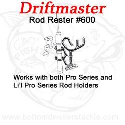 Driftmaster #600 Rod Rester vertical rod holder