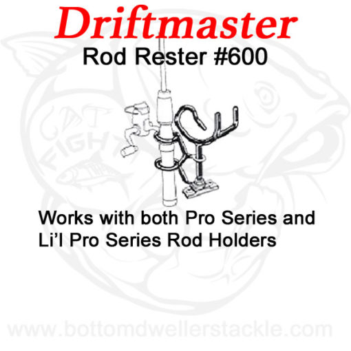 Driftmaster #600 Rod Rester vertical rod holder