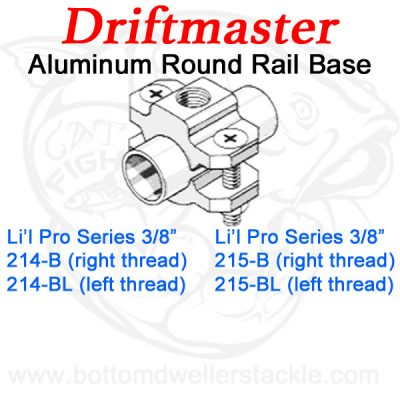 Driftmaster Li'l Pro Series Rod Holder Bases 214-B 214-BL 215-B and 215-BL Round Rail