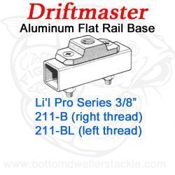 Driftmaster Li'l Pro Series Rod Holder Bases 211-B or 211-BL Flat Rail