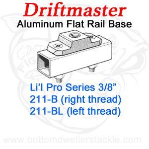 Driftmaster Li'l Pro Series Rod Holder Bases 211-B or 211-BL Flat Rail