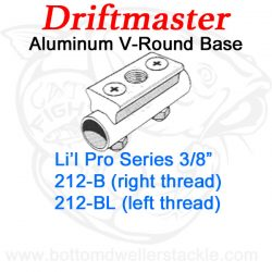 Driftmaster Li'l Pro Series Rod Holder Bases 212-B or 212-BL V-Round