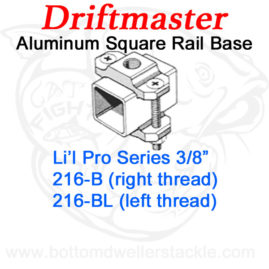 Driftmaster Li'l Pro Series Rod Holder Bases 216-B or 216-BL Square Rail Clamp