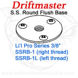 Driftmaster Li'l Pro Series Rod Holder Bases SSRB-1 or SSRB-1L S.S. Round Flush