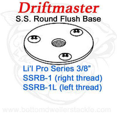 Driftmaster Li'l Pro Series Rod Holder Bases SSRB-1 or SSRB-1L S.S. Round Flush