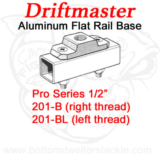 Driftmaster Pro Series Rod Holder Bases 201-B and 201-BL Flat Rail