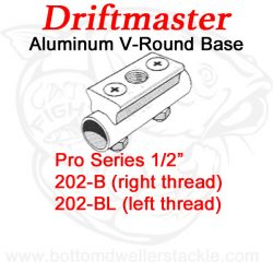 Driftmaster Pro Series Rod Holder Bases 202-B and 202-BL V-Round