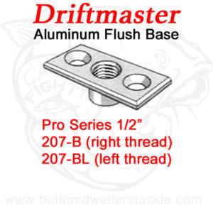Driftmaster Pro Series Rod Holder Bases 207-B and 207-BL Flush Mount