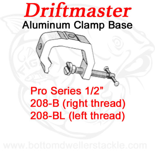 Driftmaster Pro Series Rod Holder Bases 208-B and 208-BL Universal Clamp