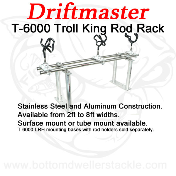 Driftmaster T6000 Series Troll King Rod Rack