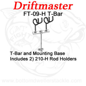 Driftmaster T-Bar FT-09-H with rod holders