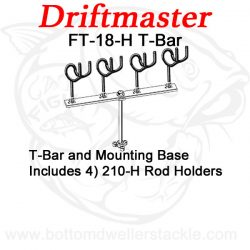 Driftmaster T-Bar FT-18-H with rod holders
