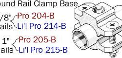 Driftmaster Li'l Pro 214-B, 214-Bl, 215-B, or 215-BL Round Rail Clamp Base