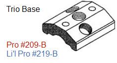 Driftmaster Li'l Pro 219-B or 219-BL Trio Base